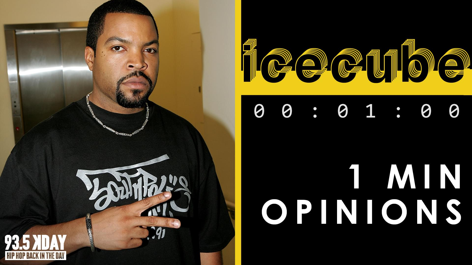 KDAY DJ's Share Their '1 Min Opinions' On Ice Cube