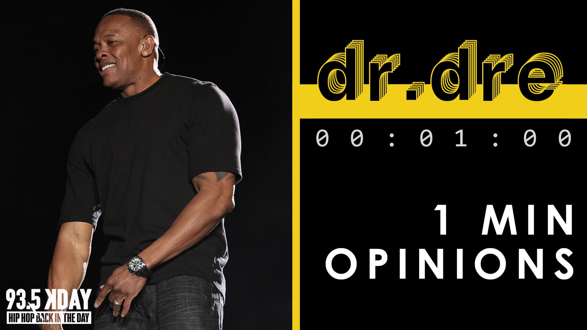 KDAY DJ's Share Their '1 Minute Opinions' on Dr. Dre [WATCH]