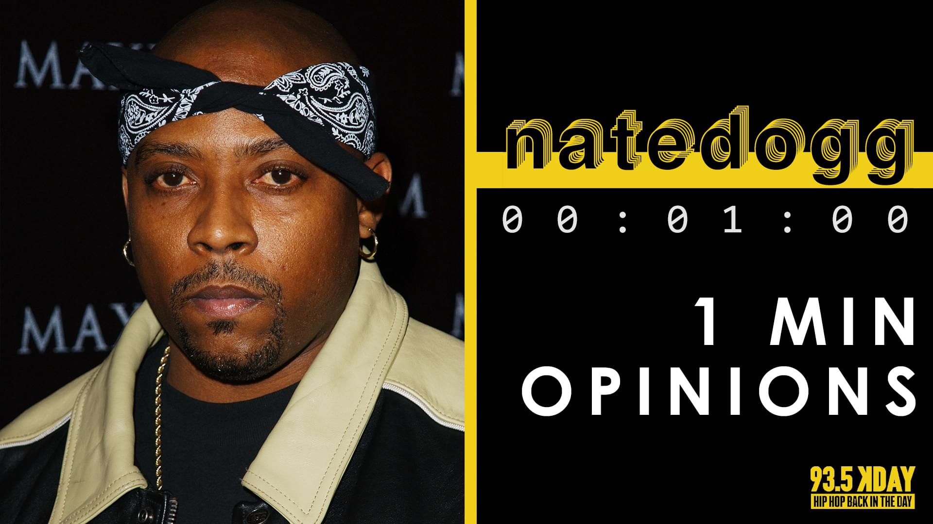 KDAY DJ's Share Their '1 Minute Opinions' On Nate Dogg
