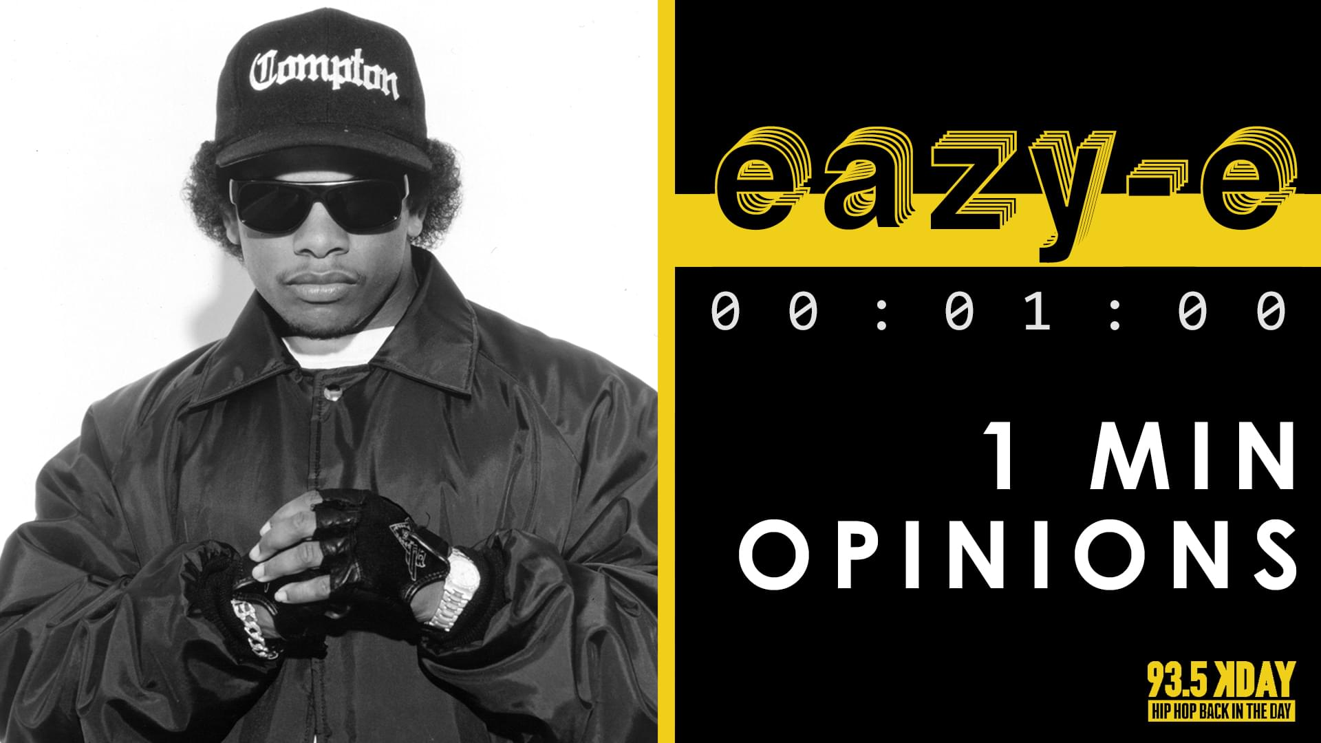 935 KDAY DJ's Share Their '1 Minute Opinions' On The Late Eazy-E [WATCH]