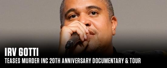 Irv Gotti Teases Murder Inc 20th Anniversary Documentary & Tour