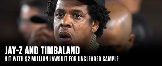 JAY-Z and Timbaland Hit With $2 Million Lawsuit for Uncleared Sample