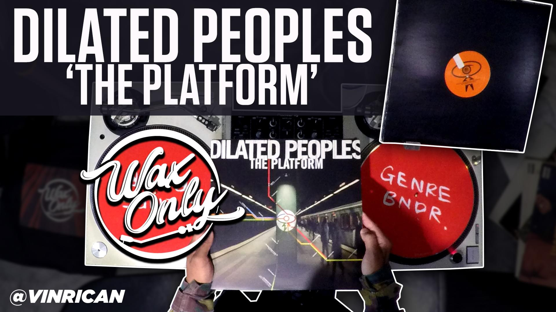 #WAXONLY: Celebrate 19th Anniversary of Dilated Peoples' The Platform' W/Classic Samples Used On Debut Project