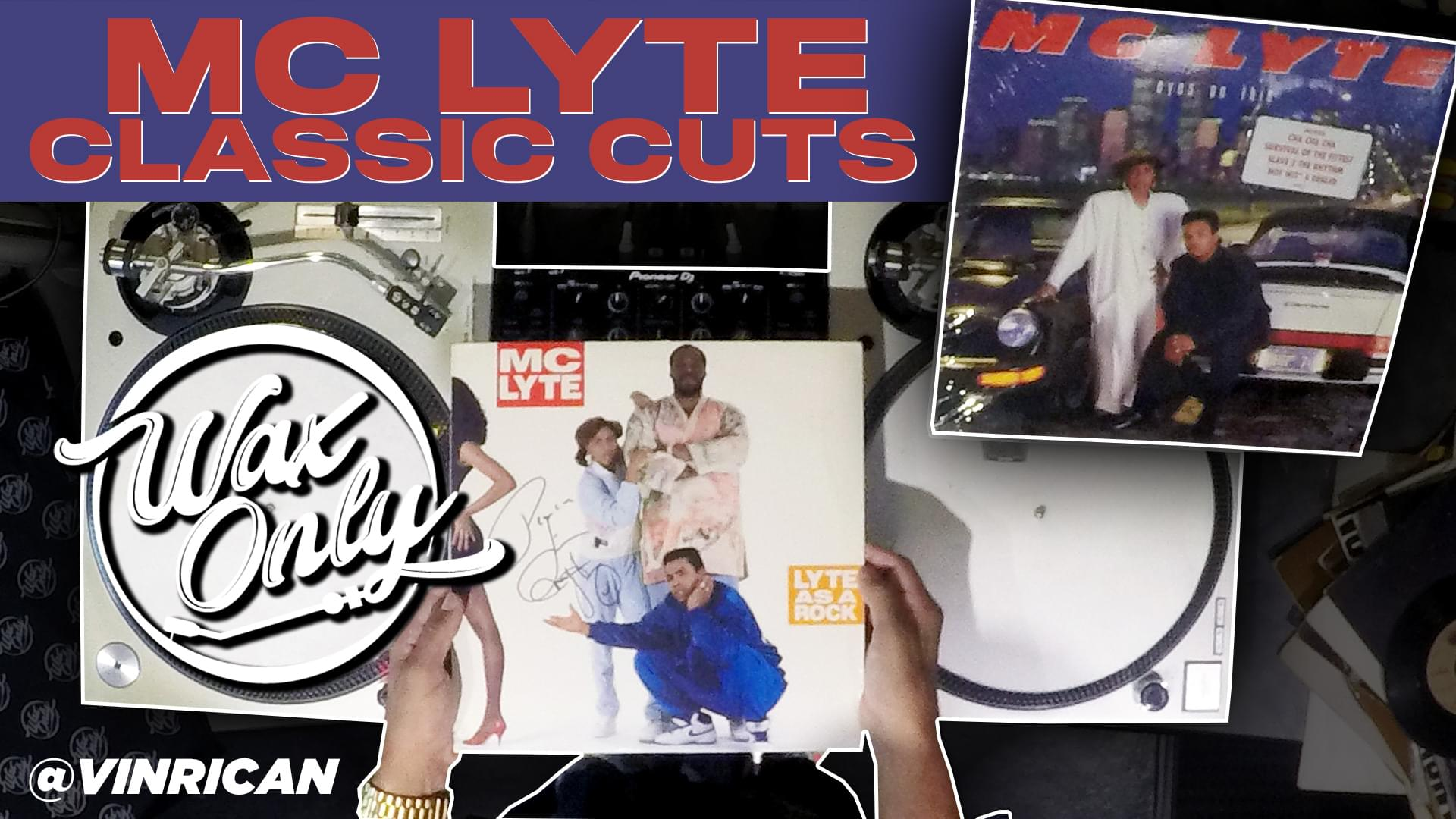 #WAXONLY: Power 106's Vin Rican Celebrates MC Lyte's Birthday W/ Samples Used On Classic Cuts