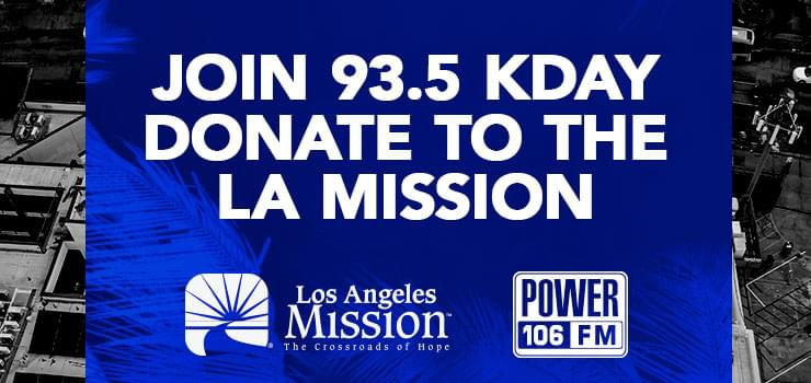 join 93.5 kday donate to the L.A. mission