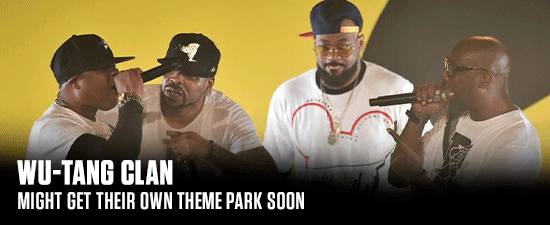 Wu-Tang Clan Might Get Their Own Theme Park Soon