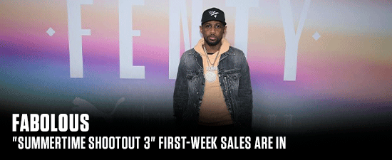 "Fabolous' ""Summertime Shootout 3"" First-Week Sales Are In"