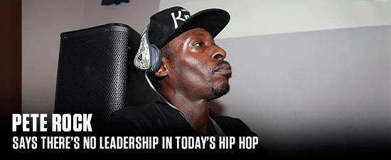 Pete Rock Says There's No Leadership In Today's Hip Hop