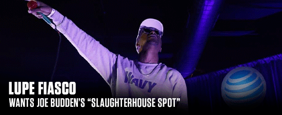 "Lupe Fiasco Wants Joe Budden's ""Slaughterhouse Spot"""