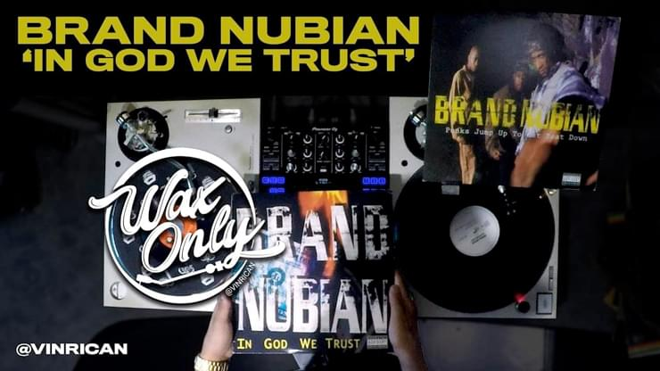 #WAXONLY: Power 106's Vin Rican Showcases Classic Samples Used On Brand Nubian's 'In God We Trust'