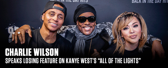 """Charlie Wilson's Wife Is To Blame For Him Losing Feature On Kanye's """"All Of The Lights"""" To Rihanna"""