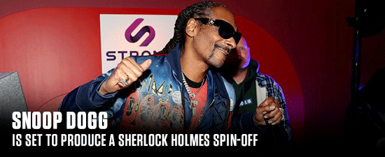 Snoop Dogg Is Set To Produce A Sherlock Holmes Spin-off