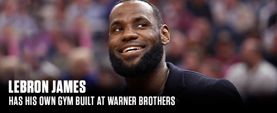 LeBron James Has His Own Gym Built At Warner Brothers