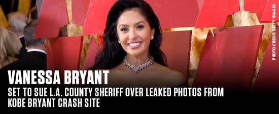 Vanessa Bryant Set To Sue L.A. County Sheriff Over Leaked Photos From Kobe Bryant Crash Site