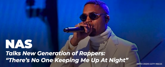 "Nas Isn't Impressed With New Generation Of Rappers: ""There's No One Keeping Me Up At Night"""