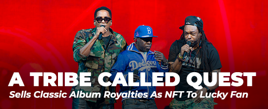 A Tribe Called Quest Sell Classic Album Royalties As NFT To Lucky Fan
