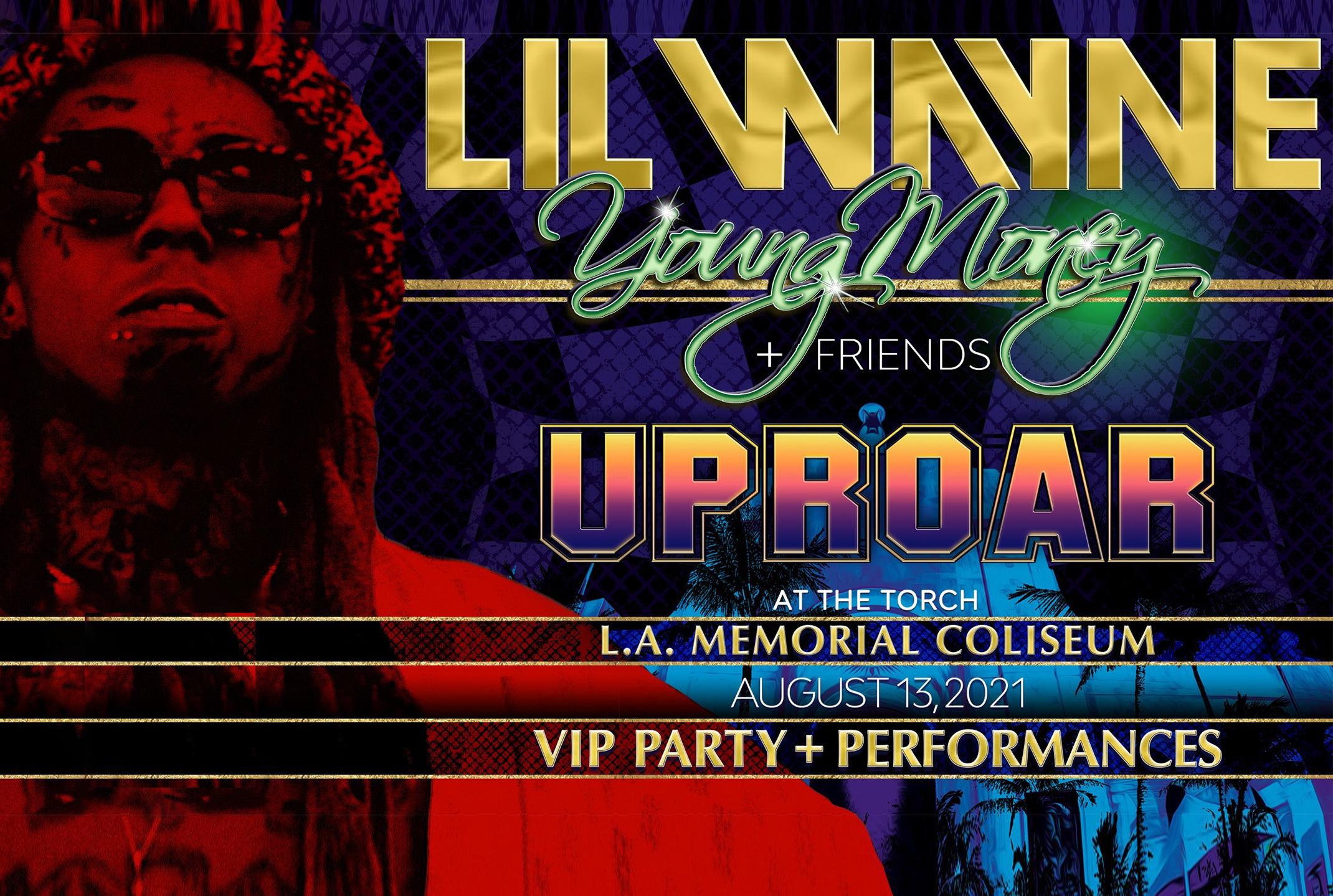UPROAR – Lil Wayne, Young Money & Friends