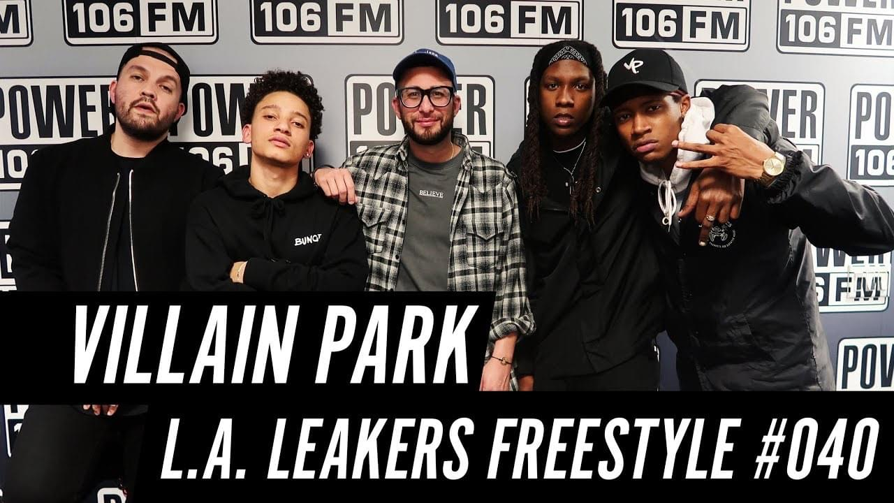 Villain Park Dropped Some Heat On A Freestyle With The L.A. Leakers