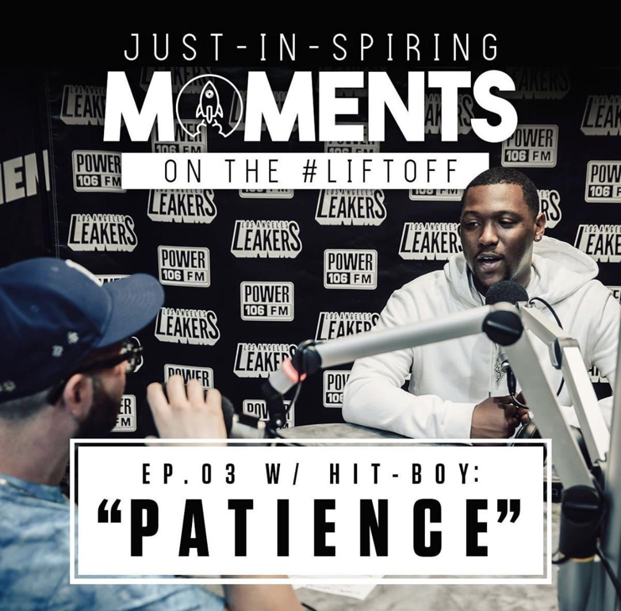 """JUST-IN-SPIRING Moments on the#LIFTOFFEp. 03 w/Hit-Boy: """"PATIENCE"""" [WATCH]"""