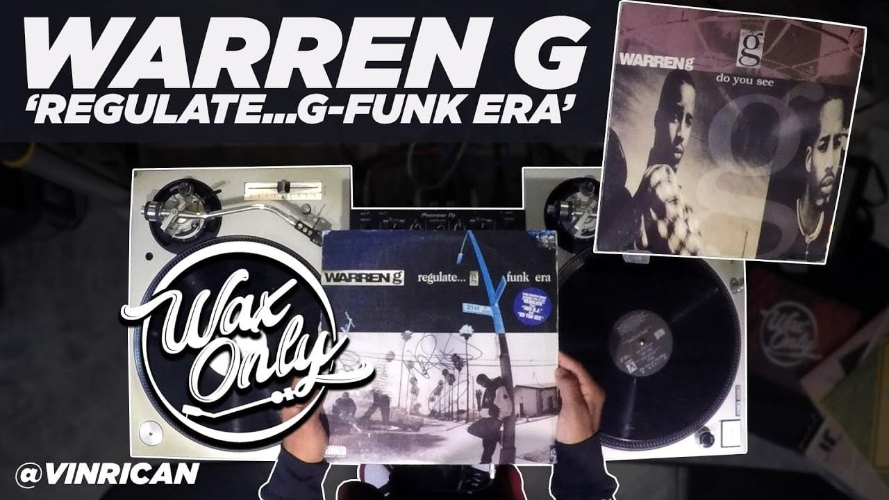 #WAXONLY: Discover Classic Samples Used On Warren G's 'Regulate…G-Funk Era'