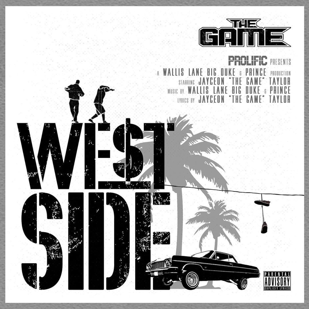 "The Game World Premieres New Single ""West Side"" off Upcoming Album 'Born 2 Rap'"
