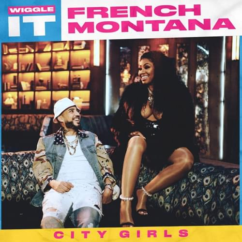 French Montana City Girls Link Up For Wiggle It Listen