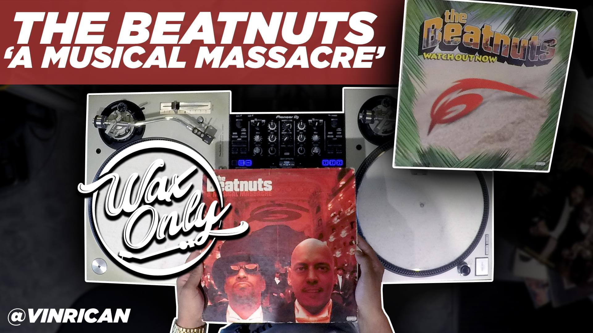 #WaxOnly: Discover Samples Used By The Beatnuts 'Musical Massacre' [WATCH]