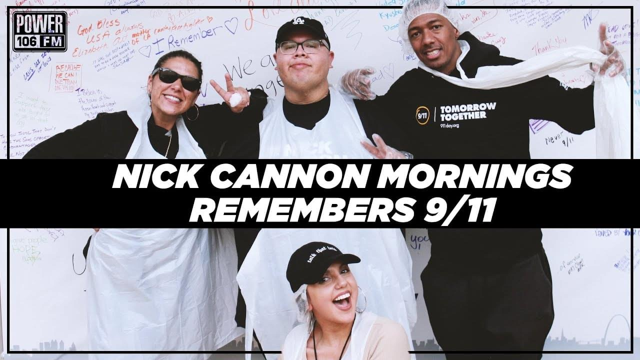 Nick Cannon Mornings Remembers 9/11 By Helping End Hunger With Together Tomorrow