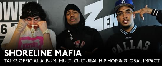 Shoreline Mafia Talks Official Album, Multi Cultural Hip Hop, Global Impact, & First Meeting