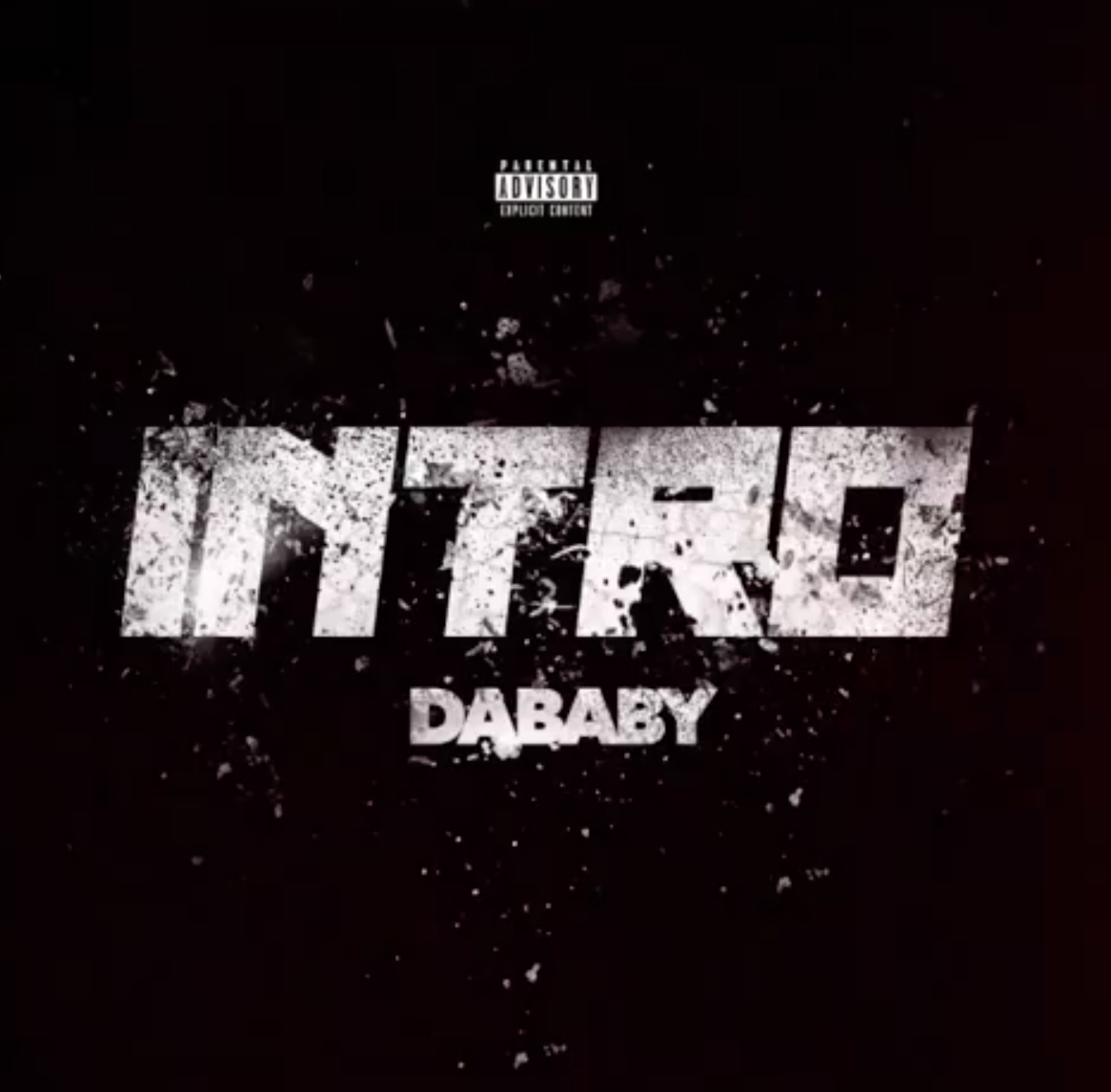 """DaBaby Has Blessed Fans With His New Single """"Intro"""" [LISTEN]"""