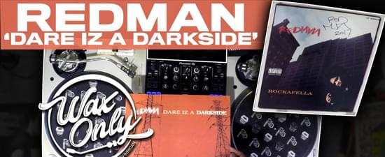 #WAXONLY: Vin Rican Flips Through Classic Samples Used On Redman's 'Dare Iz A Darkside' Album