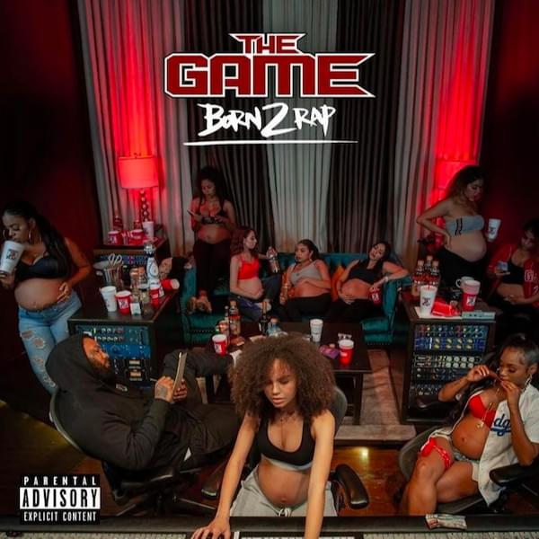 """The Game Unleashes His Final Album """"Born 2 Rap"""" ft. Nipsey Hussle, Chris Brown & More [STREAM]"""