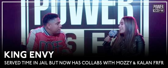 Cali Rapper King Envy Served Time In Jail But Now Has Collabs With Mozzy & Kalan FrFr
