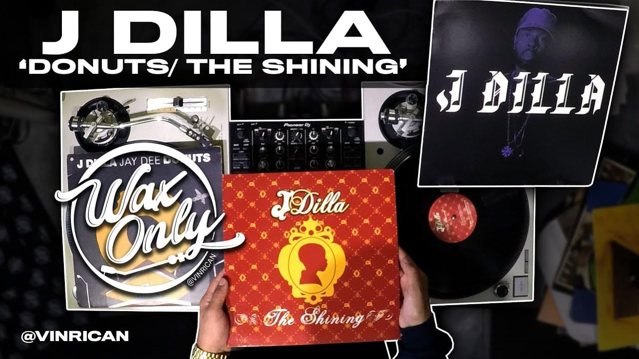 #WAXONLY: Discover Classic Samples Used By The Late  J Dilla
