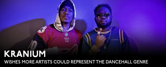 Beyonce & Rihanna Tapped In To Dancehall But Kranium Wishes More Artists Could Represent The Genre