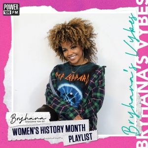 Bryhana's Vybes Playlist—Celebrating The Ladies For Women's History Month Feat. Megan Thee Stallion, Jhene Aiko + MORE [STREAM]