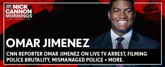 CNN Reporter Omar Jimenez on Live TV Arrest, Filming Police Brutality, Mismanaged Police + More