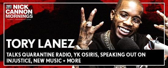 Tory Lanez Talks Quarantine Radio, YK Osiris, Speaking Out on Injustice, New Music + More