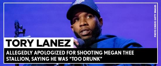 "Tory Lanez Allegedly Apologized For Shooting Megan Thee Stallion, Saying He Was ""Too Drunk"""