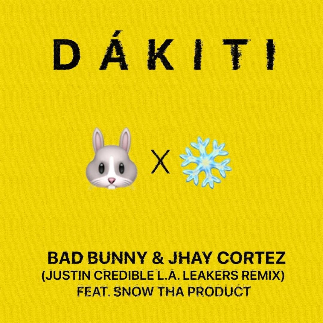 """L.A. Leakers' Justin Credible & Snow Tha Product Link For Bad Bunny """"Dákiti"""" Remix"""