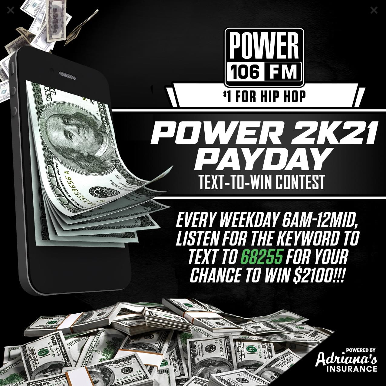 """Power 106's """"Power 2K21 Payday"""" Text-To-Win Contest!"""