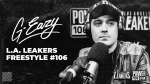 """G-Eazy Spazzes Over Cam'ron's """"Down And Out"""" In 106th L.A. Leakers Freestyle"""