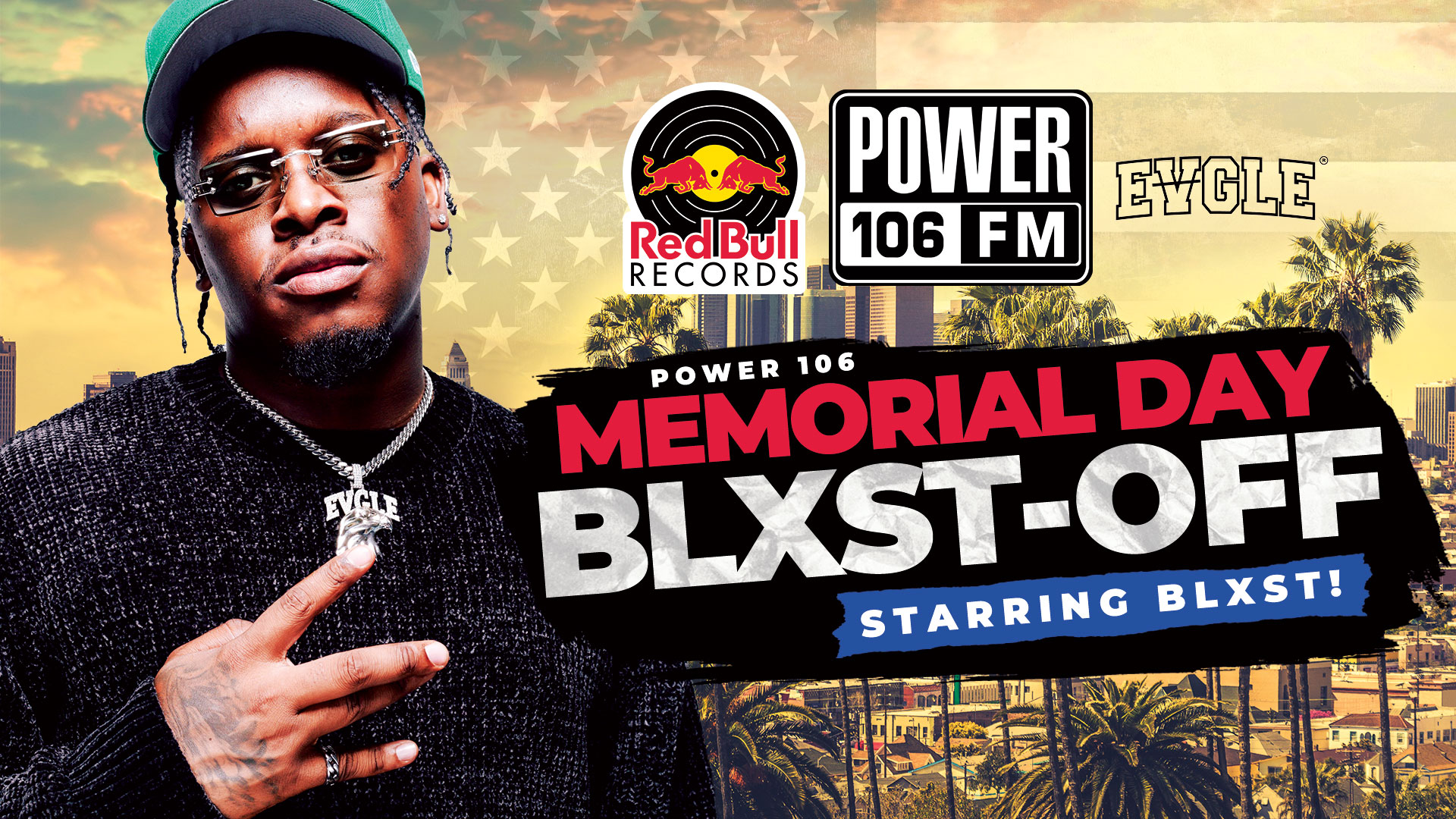"""Power 106 """"Memorial Day Blxst Off"""""""