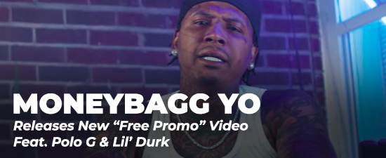 """Moneybagg Yo Releases New """"Free Promo"""" Video Feat. Polo G & Lil' Durk"""