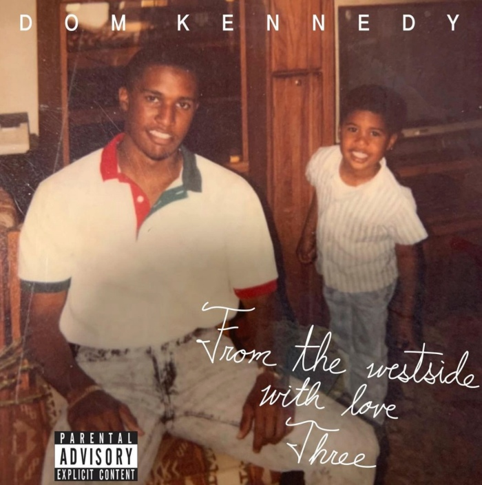 Dom Kennedy Taps TeeFlii, Quentin Miller & More For 'From The Westside With Love Three'