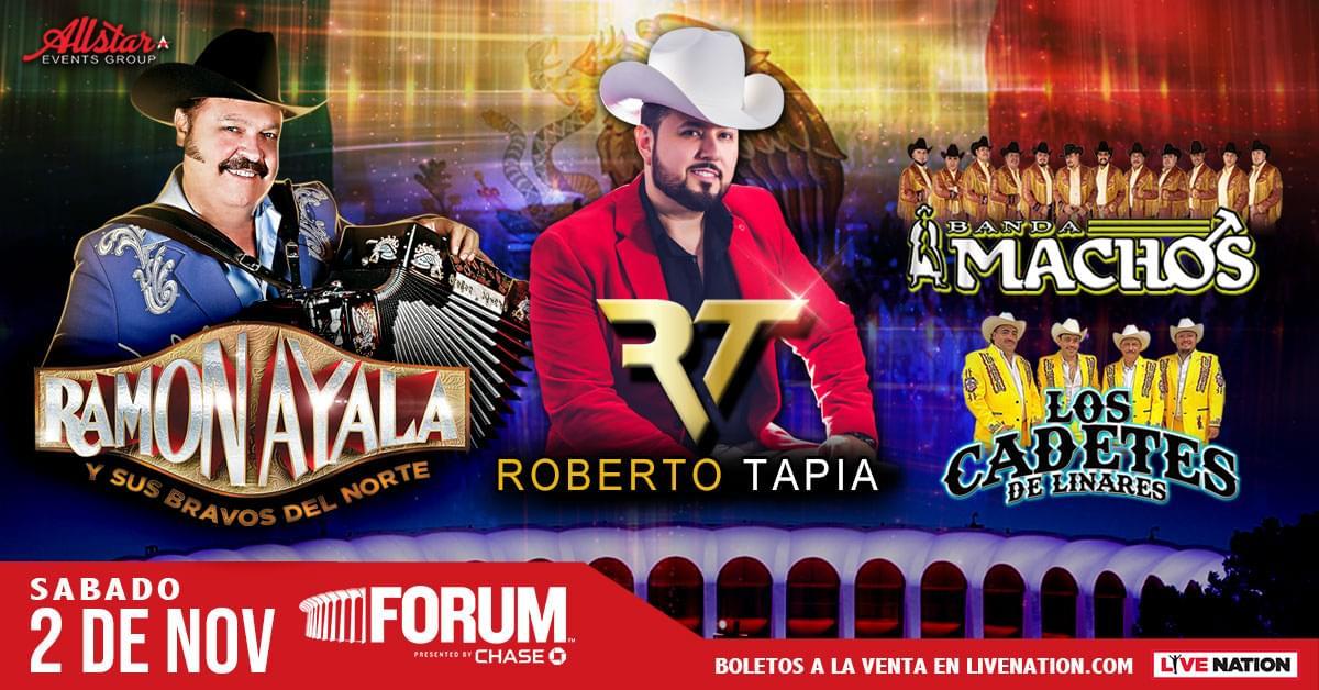 Gana boletos para ver a Ramon Ayala y Roberto Tapia en el Forum de Inglewood!