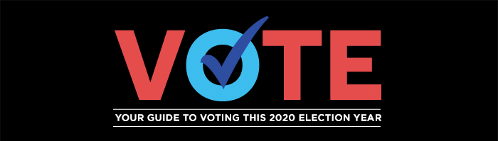 Your Guide To Voting This 2020 Election Year