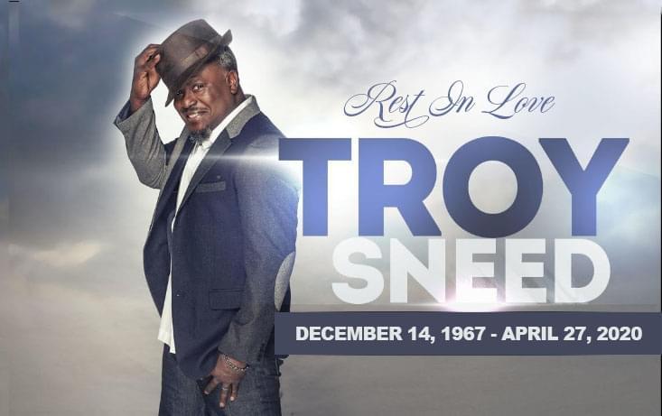 Rest In Love Troy Sneed