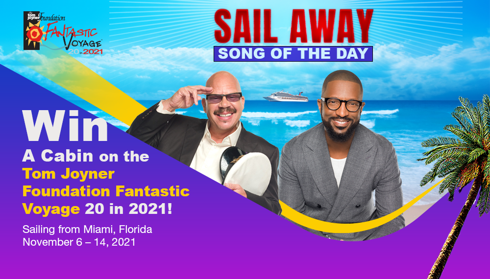 Fantastic Voyage Sail Away Song of the Day Contest