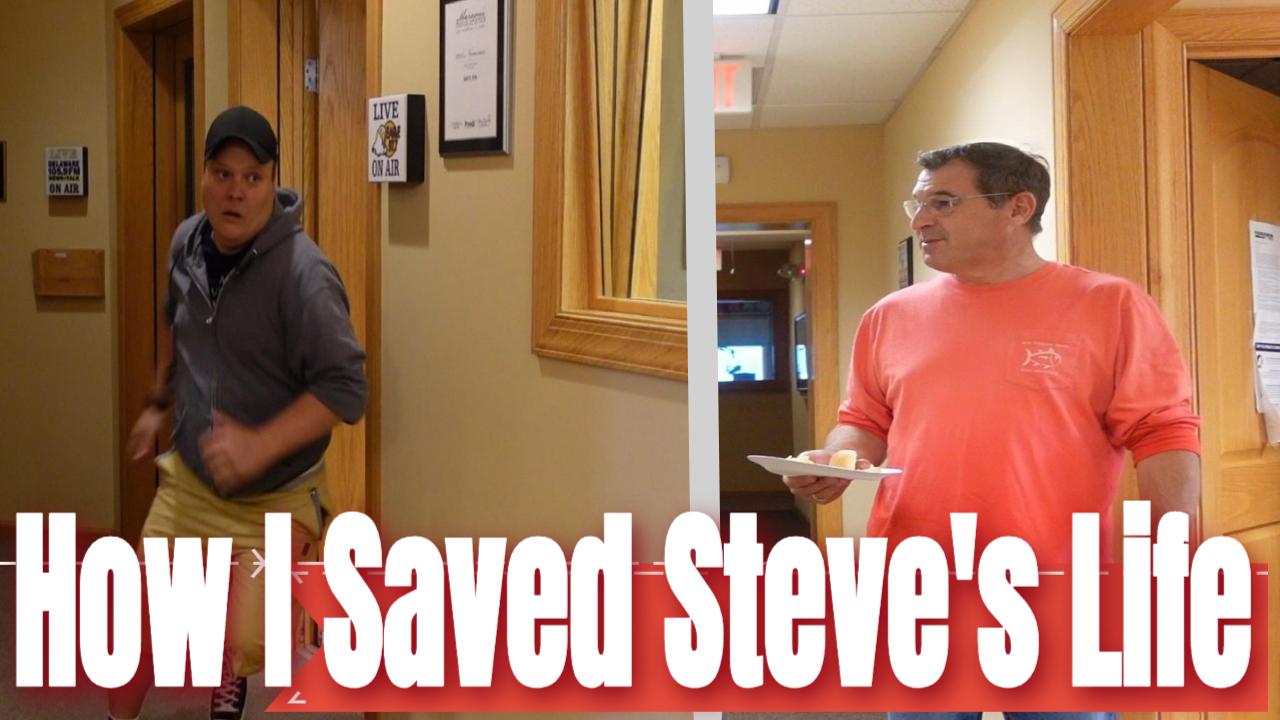 How I Saved Steve's Life
